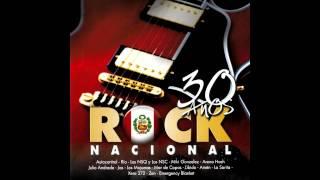 30 Años Rock Nacional - Rock Peruano (Álbum Completo)