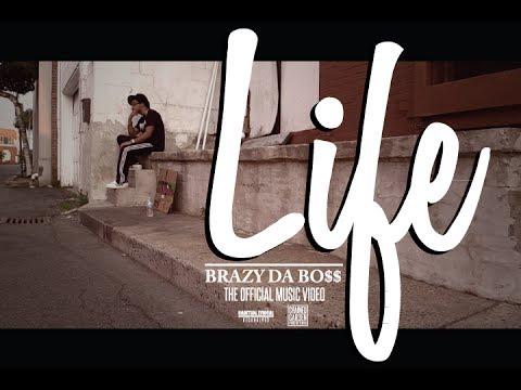 "Brazy Da Bo$$ - ""Life"" Official Music Video"