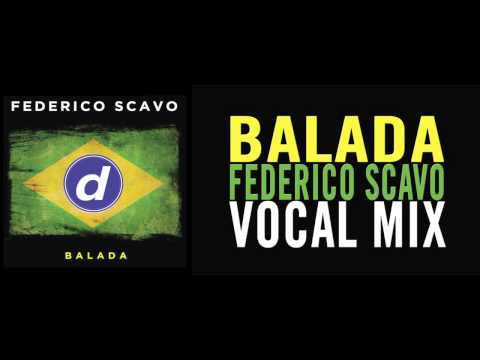 Клип Federico Scavo - Balada - Vocal Mix