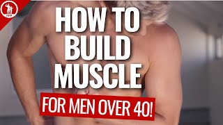 How To Build Muscle After 40 (Best Strategies & Benefits)