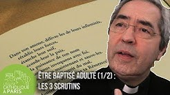 [Rencontre] Être baptisé adulte (1/2) : Les 3 scrutins