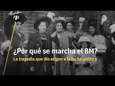 8 de marzo: ¿por qué se conmemora el Día de la Mujer?