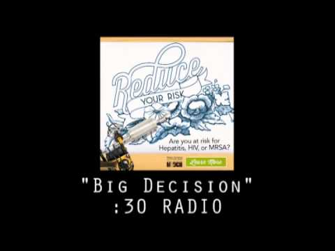 """Big Decision"" :30 Radio"