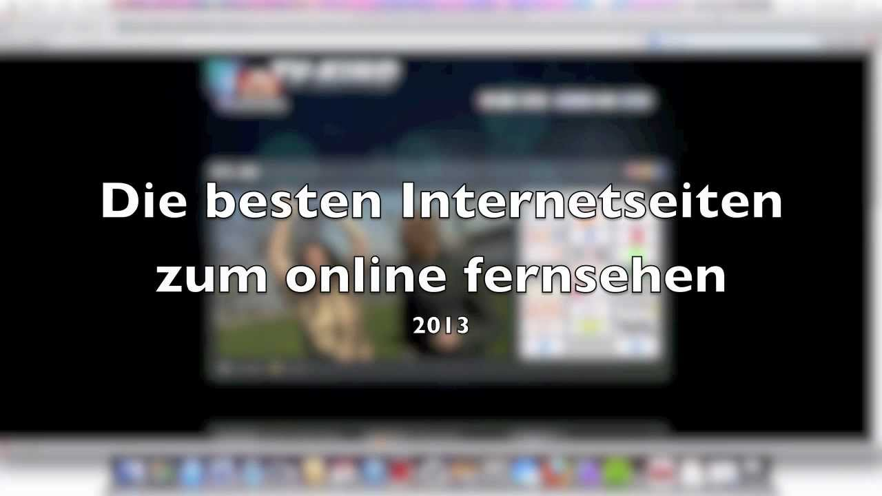 kostenlos deutsche tv sender im internet gucken update 2013 youtube. Black Bedroom Furniture Sets. Home Design Ideas