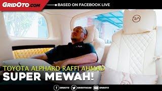 Nyobain Toyota Alphard Raffi Ahmad Buatan Lombardi
