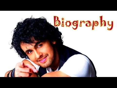 Sonu Nigam Biography   Sonu Nigam Birthday Wish  Sonu Nigams hits songs