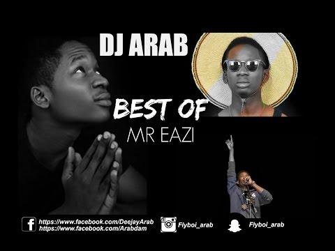 DJ ARAB - BEST OF MR EAZI MIXTAPE