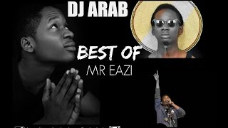 DJ ARAB - BEST OF MR EAZI MIXTAPE
