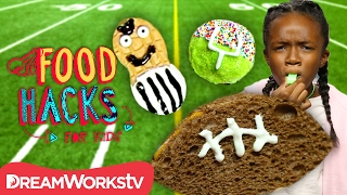 Edible Football?! + More Super Bowl Snacks | FOOD HACKS FOR KIDS