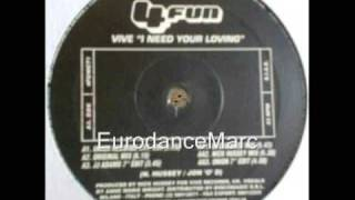 EURODANCE: Vive - I Need Your Loving (Extended Mix)
