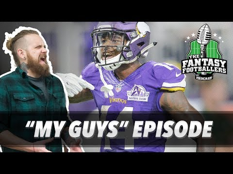 """Fantasy Football 2017 - The """"My Guys"""" Episode + Early Targets - Ep. #419"""