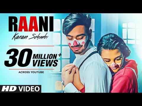 Raani: Karan Sehmbi Full Song  Rox A  Ricky  Tru Makers  Latest Punjabi Songs 2018