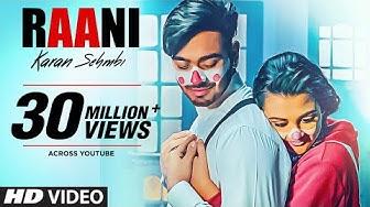 """Raani: """"Karan Sehmbi"""" (Full Song)   Rox A   Ricky   Tru Makers   Latest Punjabi Songs 2018"""