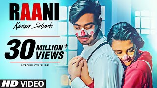 "Raani: ""Karan Sehmbi"" (Full Song) 