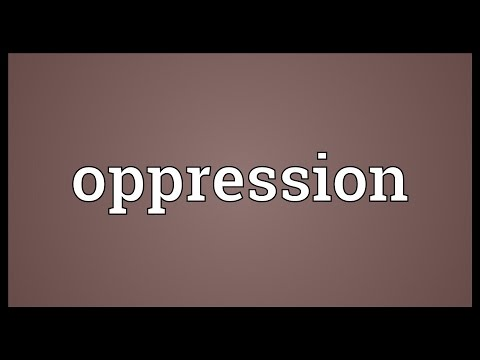 Oppression Meaning