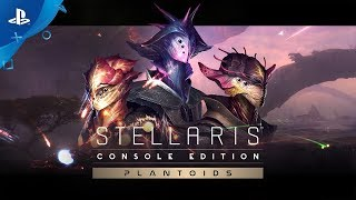 Stellaris: Console Edition - Plantoids Species Pack: Release Trailer | PS4