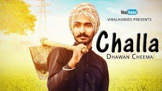 Challa   Dhawan Cheema   Music Video   Latest Punjabi Song 2018