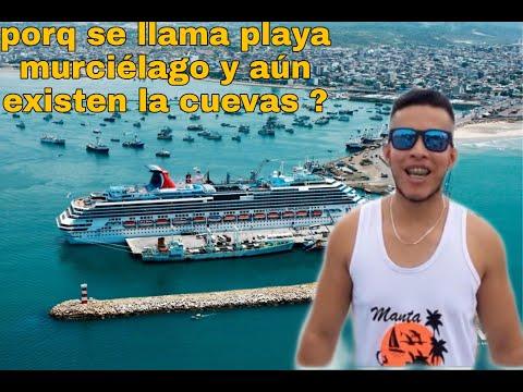 Por Que Se Llama Playa Murciélago Manta Ecuador Youtube