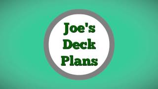 Joe's Deck Plans - Simple Wood Diy Deck Building Designs And Plans