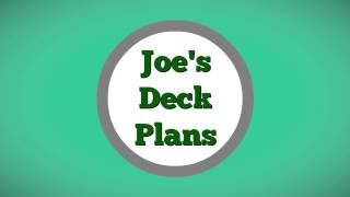 Joe's Deck Plans - Simple Wood Diy Deck Building Designs And Plans