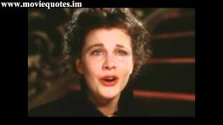 After all tomorrow is another day - Vivien Leigh - Gone with the Wind