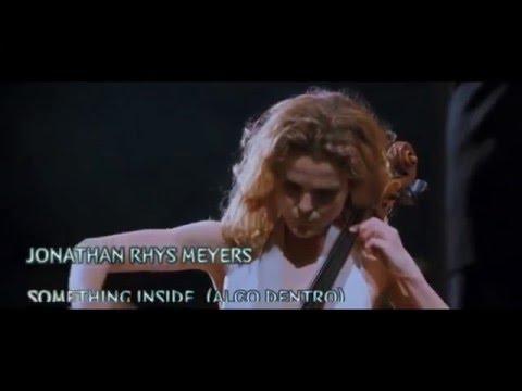 Something Inside - Jonathan Rhys Meyers (August Rush)