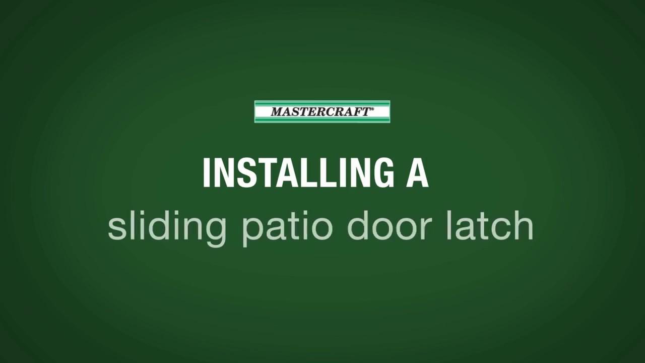 mastercraft sliding door latch adjustment