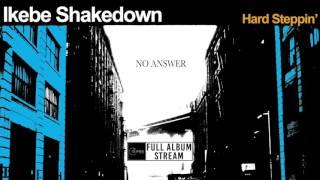 Ikebe Shakedown - Hard Steppin' [FULL ALBUM STREAM]