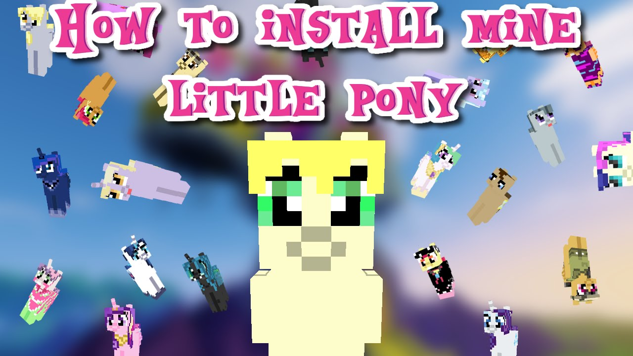 Minecraft How To Install Mine Little Pony YouTube - My little pony skins fur minecraft