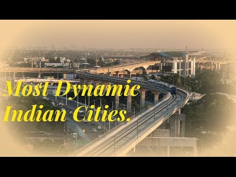 World's Most Dynamic Indian Cities - 2017