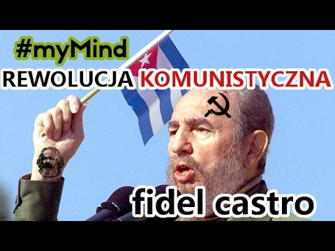 fidel castro i rewolucja komunistyczna na Kubie | myMind #10 [Kamil Cebulski]