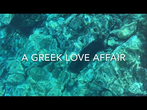 A GREEK LOVE AFFAIR