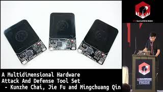 #HITB2018DXB D1T2: Multidimensional HW Attack And Defense Toolset - K. Chai, Jie Fu & Mingchuang Qin