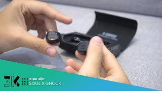 Unboxing Soul X Shock - tai nghe true wireless đầu bảng của Soul