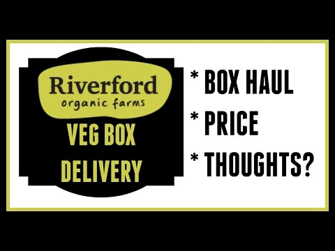 Riverford Veg Box Delivery: Thoughts, Price, Haul!