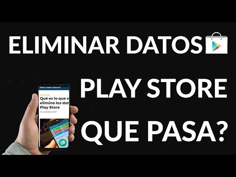 ¿Qué es lo que Sucede SI Elimino los Datos de la Play Store?