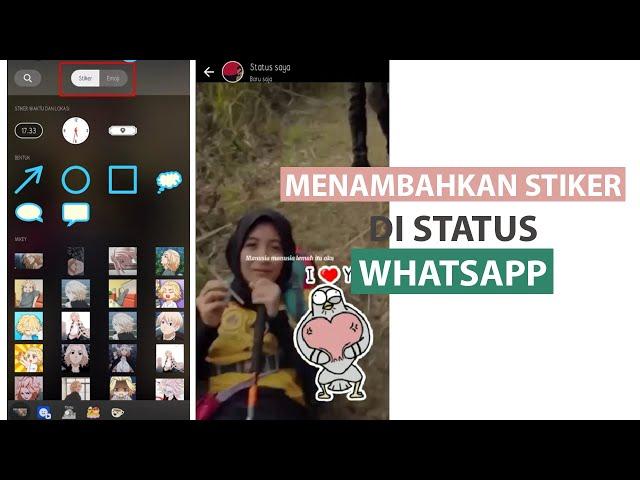 Cara Menambahkan Stiker Di Status WhatsApp Tanpa Aplikasi Tambahan
