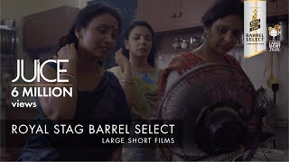 Download JUICE I NEERAJ GHAYWAN I SHEFALI SHAH I ROYAL STAG BARREL SELECT LARGE SHORT FILMS