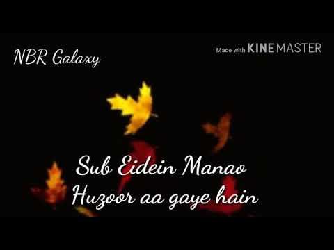 Huzoor aagaye Hai ||naat lyrics||