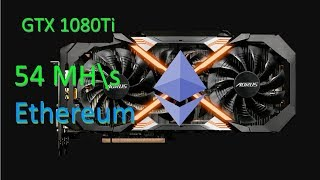 Майним на GTX 1080Ti 50-54 MH\s Ethereum