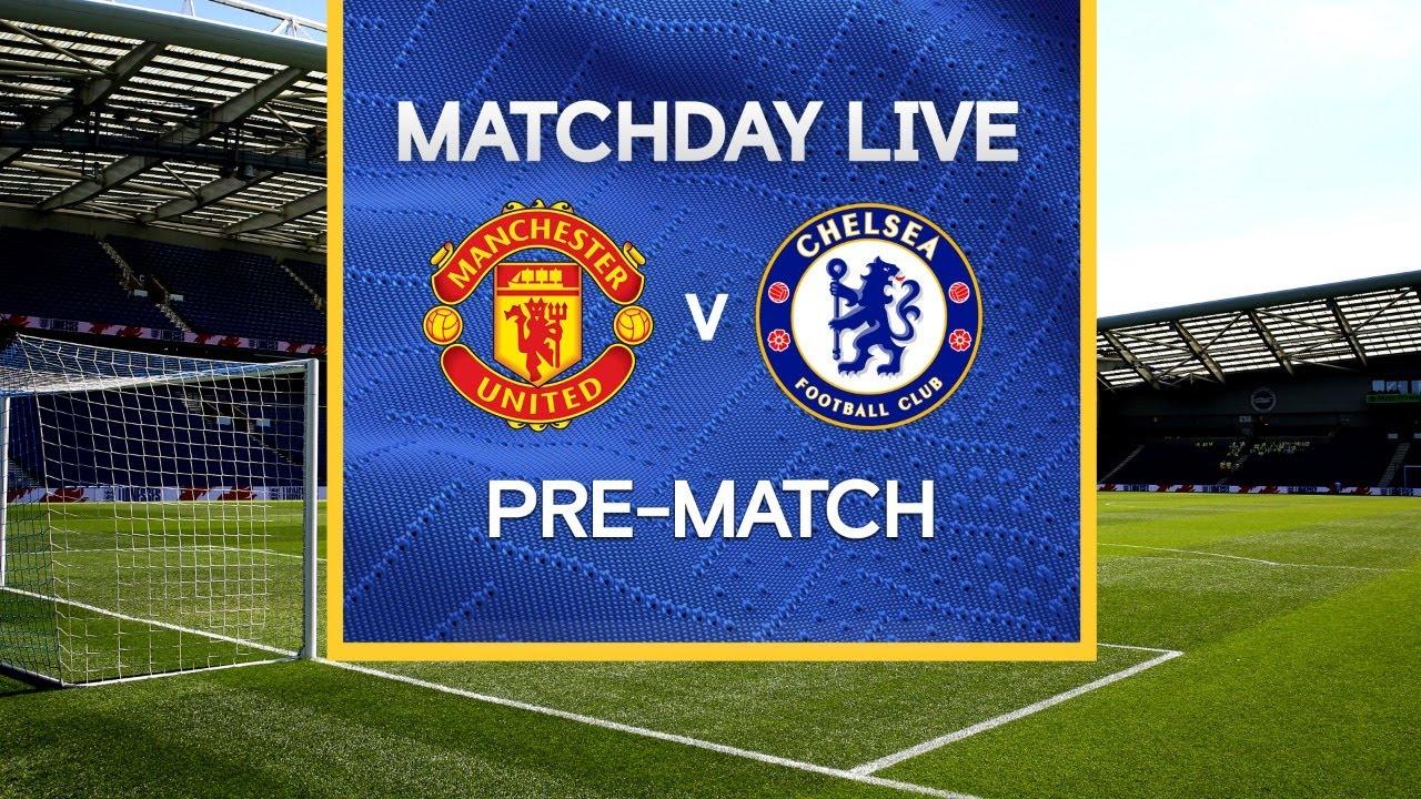 Manchester United vs. Chelsea: Premier League live stream, TV ...