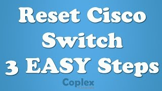 How to Reset Cisco Switch to Factory Settings & Delete Vlans(Please watch: