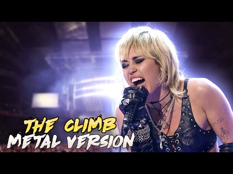 Miley Cyrus-The Climb (Metal Version)