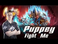 Secret Puppey Fight Me!  If You Can ....
