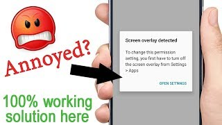 Screen Overlay Detected on Any Android | 2018 Method | 100% Working solution