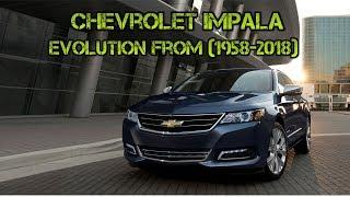 Chevrolet Impala evolution from (1958-2018) - YouTube