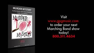 Murder Mystery by Steve Martin, Aaron Hines & Dan Bryan [Marching Band]
