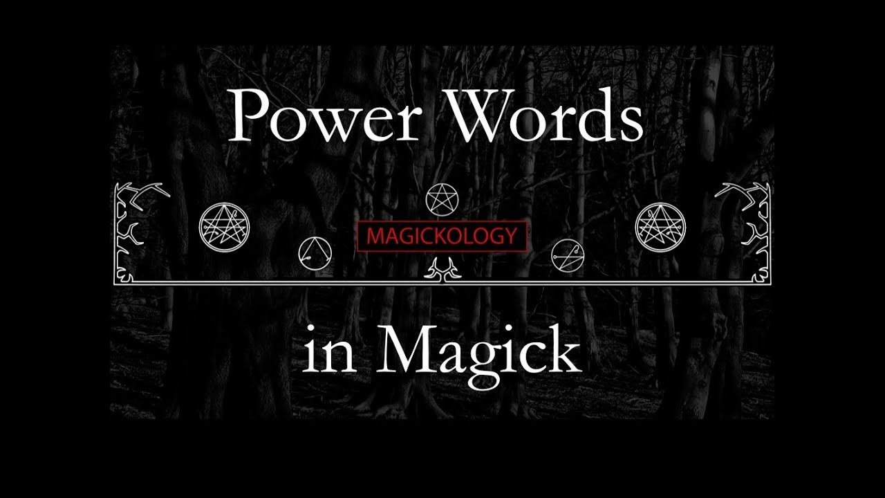 Power Words in Magick