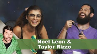 Noel Leon & Taylor Rizzo | Getting Doug with High