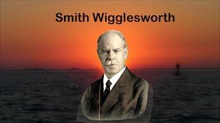 Smith Wigglesworth - What is a Man of God? w/RW Schambach